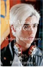 The auradon bad girl a Carlos De Vil x reader story (continuing soon :3) by RylieMcgehee