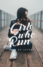 Girls Who Run by anthems