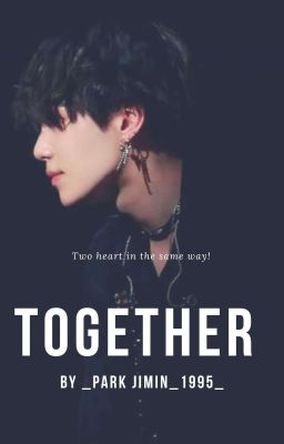Đọc truyện [Min Yoongi] Together [Fanfiction] [Drop]