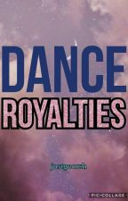 DANCE ROYALTIES (One Shot) by foreveryixingstan