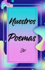 Nuestros Poemas proyecto JPS by Juntos_Somos_Poesia