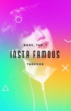 Insta Famous by Bang_tan_T