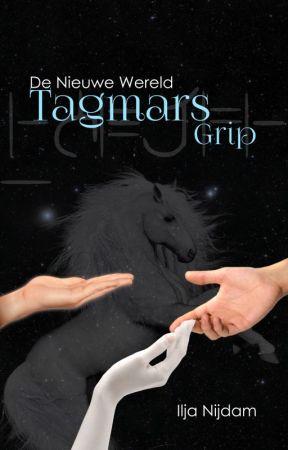 De Nieuwe Wereld 6: Tagmar's Grip by CIRaccon