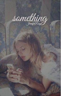 Đọc truyện something