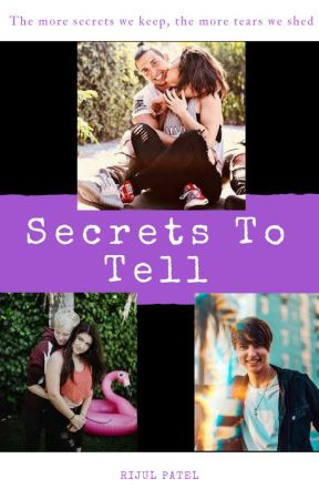 Secrets to Tell (Corey Scherer, Devyn Lundy, Sam and Colby, Katrina Stuart) by ThePurpleNinja7903