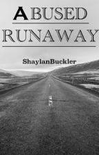 Abused Runaway by ShaylanBuckler