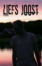 Liefs Joost (Liefs 1) {Voltooid} by prpl_eev