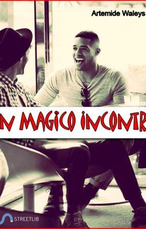 Un magico incontro by ArtemideWaleys