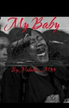 My Baby by aibadbitxh_harem