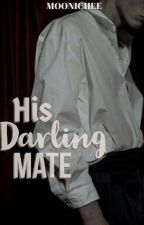 His Darling Mate by NightShineAQUEZA