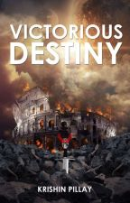 Victorious Destiny by krishin316
