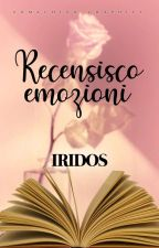 Recensisco emozioni. by Iris5396