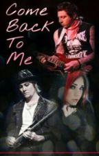 Come Back To Me (Avenged Sevenfold / Zacky Vengeance) by JippySkippy
