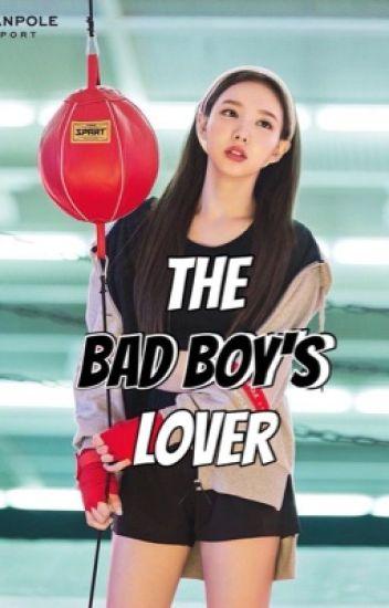 The Bad Boy's Lover | Nayeon x Male Reader