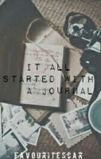 It all started with a journal by favouritescar