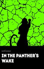 In the Panther's Wake by MatJarai