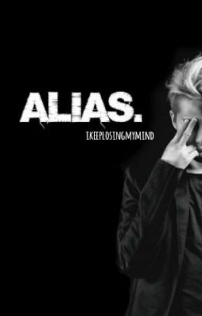 ALIAS by ikeeplosingmymind