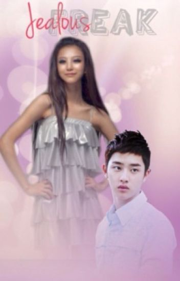 Jealous Freak [EXO Do Kyungsoo]
