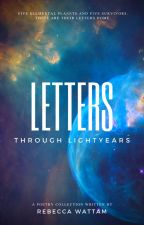 Letters and Lightyears - A Poetry Collection by RebeccaLFox