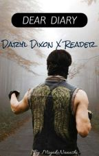 Dear Diary (Daryl Dixon x Reader) by MiyakoNanashi