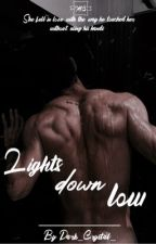 Lights down low by Dark_Crystal_