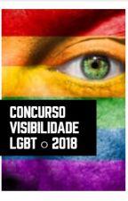 Concurso VISIBILIDADE LGBT 2018.1 by wpescritaseria