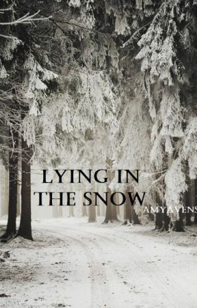 Lying in the snow (Louis Tomlinson Fanfiktion) by AmyAvens