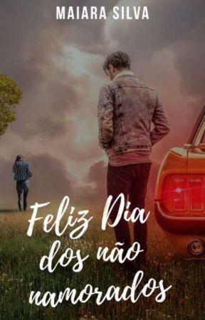 Feliz Dia Dos Não Namorados by may_kety