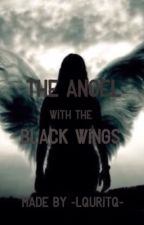The Angel With The Black Wings by Lori_Dissy