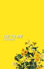 LIE TO ME / LUKE HEMMINGS by artjficially