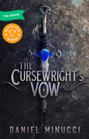 The Cursewright's Vow [COMPLETE] [Wattys 2018 Winner] by HouseofMourthia