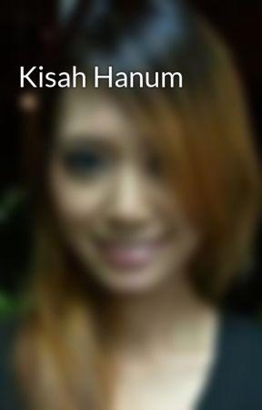 Kisah Hanum - Hanum Part 1 - Wattpad