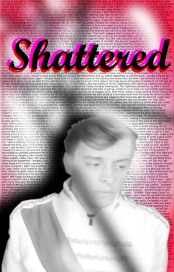 Shattered~ BroKen Book 2