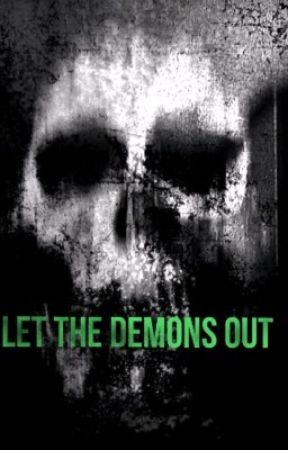 Let the Demons out by wolfgirl574