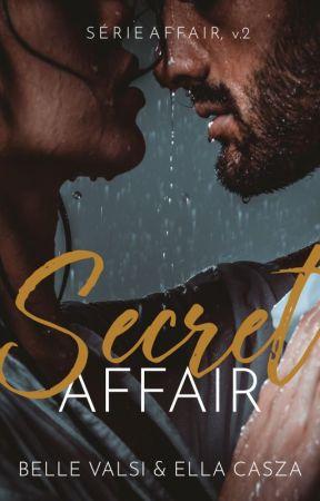 Secret Affair - Série Affair v.2 by bella_vc