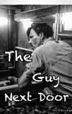 The Guy Next Door | Johnny Depp [Complete]  by lydiapalmer221b
