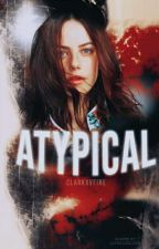 Atypical «h.s by clarkxvfire