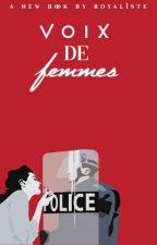 Voix de Femmes || by Royaliste_