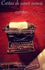 Cartas de amor nunca escritas by Raallaal