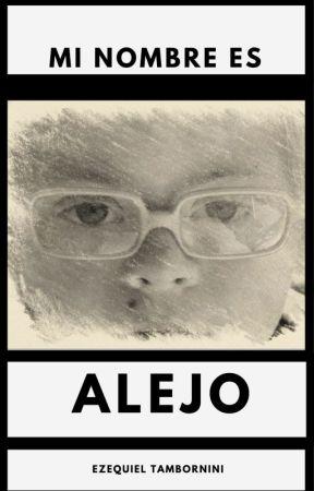 Mi nombre es Alejo by esekielo