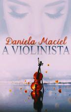 A Violinista by daniela_maciel