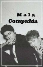 Mala Compañía[eunhae] EDITANDO by hyukjaet