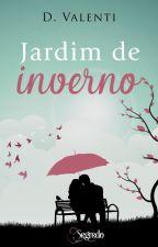 Jardim de Inverno (SERÁ RETIRADA EM 14.02.2019) by deborah_Valenti