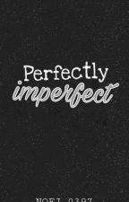 Perfectly Imperfect by NOEJ_0397