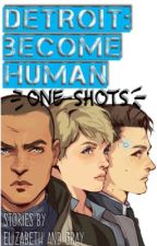 Detroit: Become Human {One Shots} by TeamAlucard21