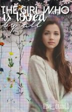 The Girl who is loved by all [ HP Fanfic] #Wattys2018 by Hime_chan10