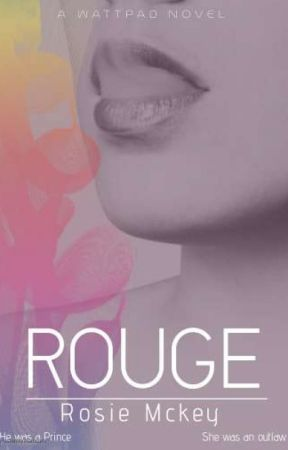 Rouge ✔ by EmRoseMorrison