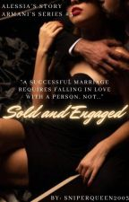 Engaged To A Mafia Leader by BlackPheonixQueen