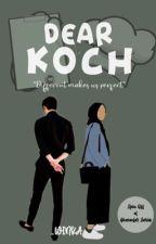 Dear Koch ✔️ by hunpeach