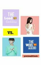 The Load Goddess vs The wifi Prince (Luhan FF) COMPLETED by preciousDOnuts